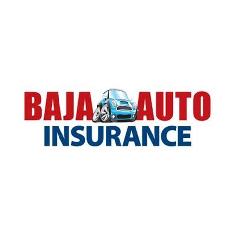 baja insurance baja auto insurance request a quote auto insurance