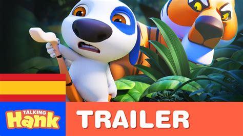 talking hank trailer oficial de lanzamiento youtube