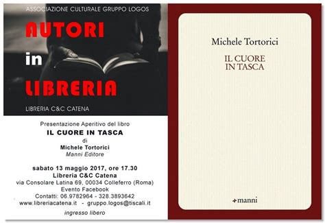 Libreria Catena Colleferro by Colleferro Sabato 13 Maggio Verr 224 Presentato Il Libro Quot Il