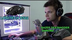 Logitech G502 Vs Razer Deathadder Chroma