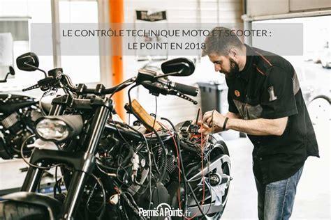 contrôle technique moto 2017 le contr 244 le technique moto et scooter le point en 2018