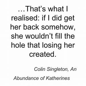 An Abundance Of Katherine S Quotes. QuotesGram