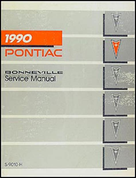 service and repair manuals 1995 pontiac bonneville regenerative braking 1990 pontiac bonneville repair shop manual original