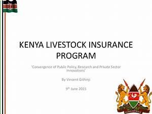 Kenya Livestock Insurance Program: Convergence of public ...