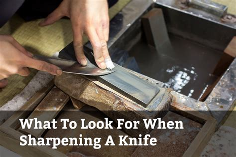 what is the best way to sharpen kitchen knives what to look for when sharpening a knife