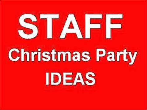 staff christmas party ideas youtube