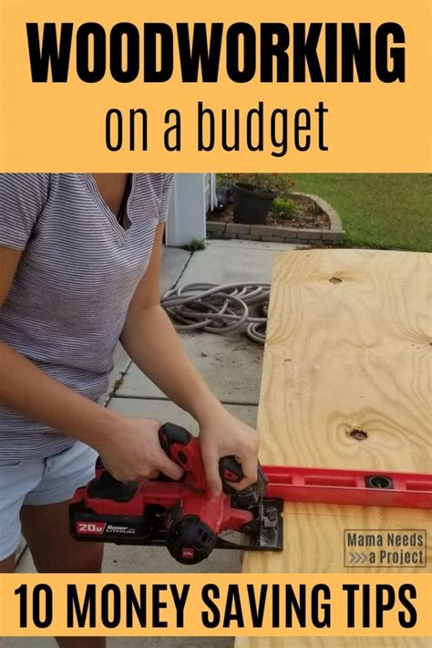 money saving woodworking tips mama   project