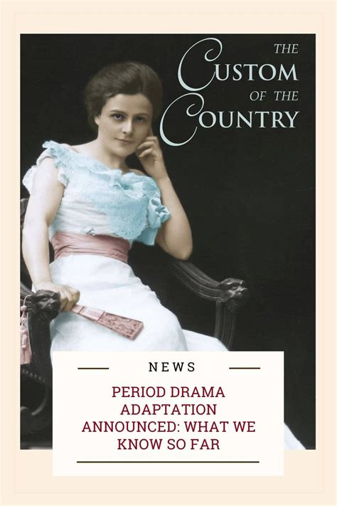foto de The Custom of the Country Adaptation Announced: What We