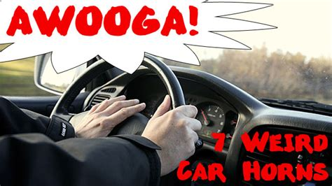 Awooga! 7 Weird Car Horns