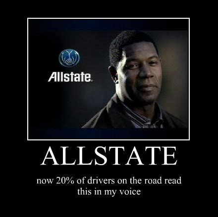 Allstate Guy Meme - allstate now 20 of drivers on the road read this in my voic motivational poster