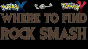 Where To Find Rock Smash Tm Pokemon X And Y Guide Youtube