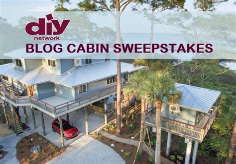 diy cabin sweepstakes what s the yellow sign giveaway sweepstakesbible