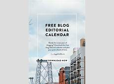 Blog Editorial Calendar Free Download! By Gabriella