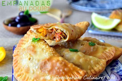 recette cuisine poulet recette empanadas au poulet frits le cuisine de samar