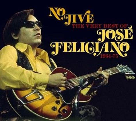 jose feliciano golden lady jose feliciano no jive the very best of 1964 75 2cd