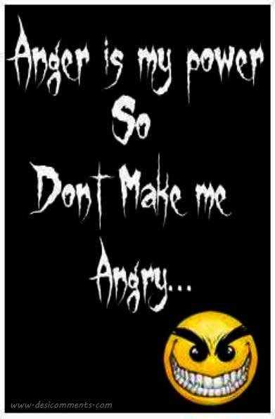 anger   power  dont   angry desicommentscom