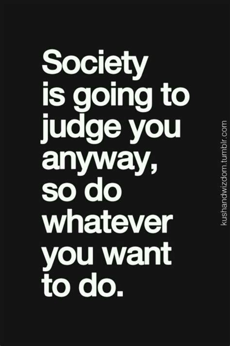 Quotes About Society Judging
