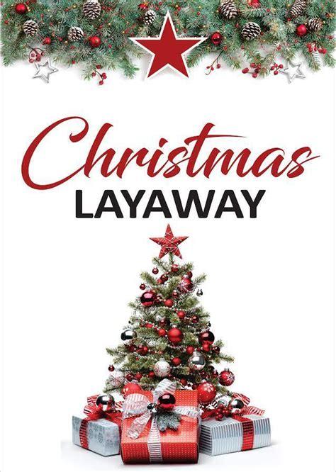 Blog - Layaway Now For Christmas