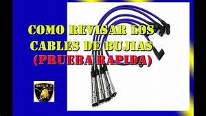 Como Revisar Los Cables De Bujias  Prueba Rapida