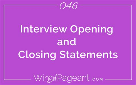 Opening Statements For Interviews by 46 Opening Closing Statements Win A Pageant