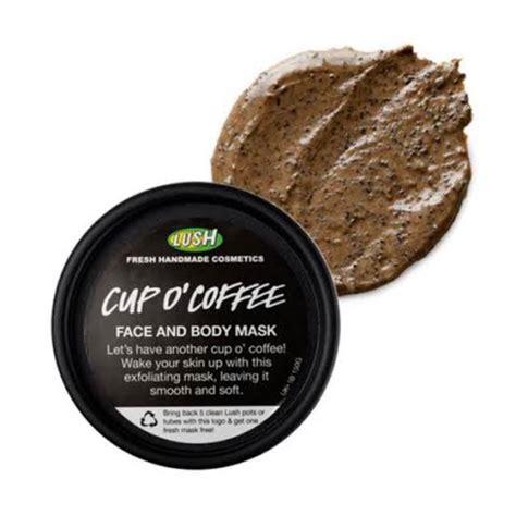 Their coffee mask , cup o ' coffee , is no exception. Rekomendasi Coffee Scrub Untuk Kulit Lebih Halus dan Cerah - Facetofeet.com