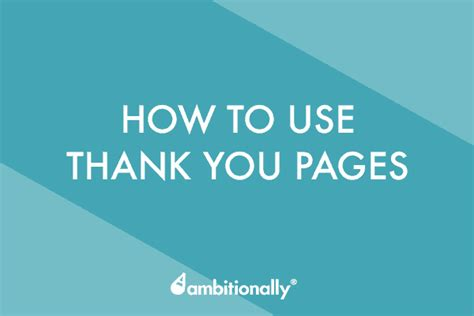 Thank You Pages The Ultimate Guide Optimized