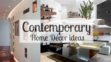 contemporary home decor ideas youtube