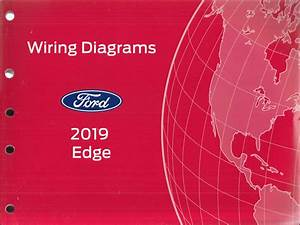 2019 Ford Edge Wiring Diagram Manual Original