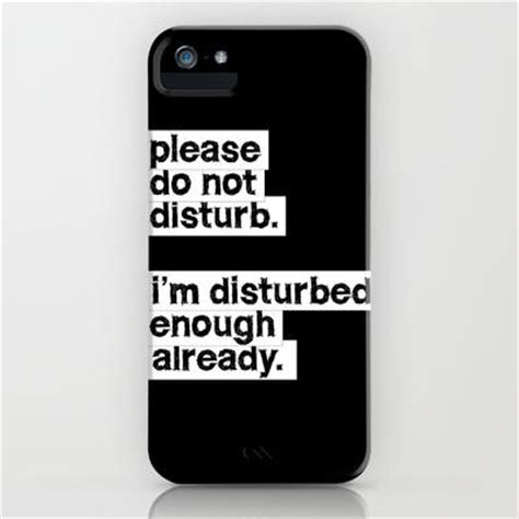 what is do not disturb iphone do not disturb 2 iphone ipod from society6 words
