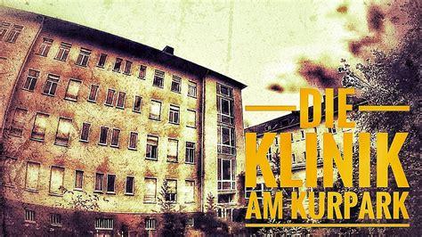 lost places die klinik  kurpark deutschlandgermany
