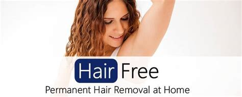 at home hair removal the about permanent hair removal at home hair free