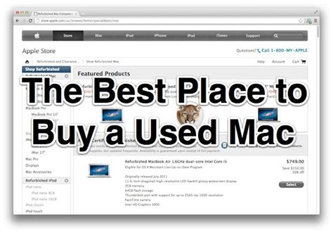 the best place to buy a used mac is the apple refurbished