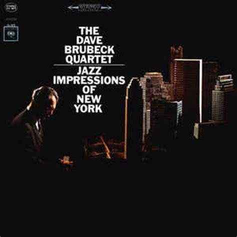 The Dave Brubeck Quartet  Jazz Impressions Of New York
