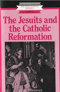 The Jesuits and the Catholic Reformation / Historical ...