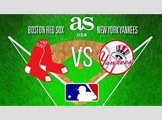 Red Sox vs Yankees en vivo Grandes Ligas, en directo AS USA