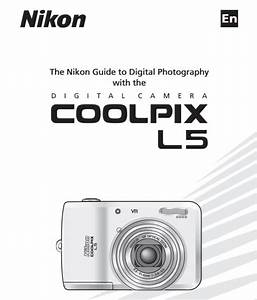 Nikon Coolpix L5 Manual  Camera Owner User Guide And