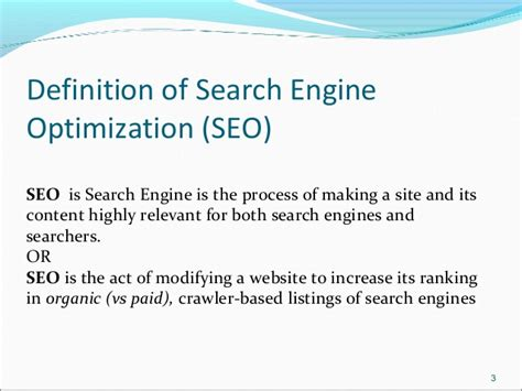 Define Search Engine Optimisation - search engine optimization