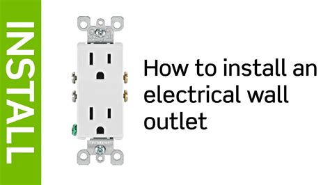 leviton presents   install  electrical wall outlet