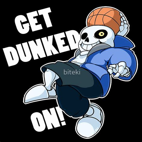 Sans Memes - quot sans undertale get dunked on quot posters by biteki redbubble