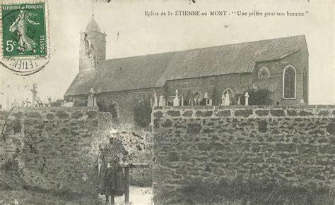 Etienne Au Mont 201 tienne au mont 62 pas de calais cartes postales anciennes sur cparama