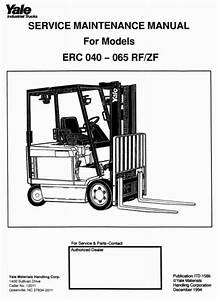 Yale Forklift Truck Type E108  Erc040 Rf  Zf  Erc050 Rf  Zf