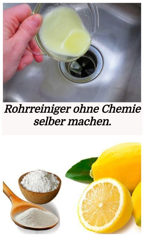 Rohr Machen Hausmittel by Rohrreiniger Ohne Chemie Selber Machen نکات خانه داری