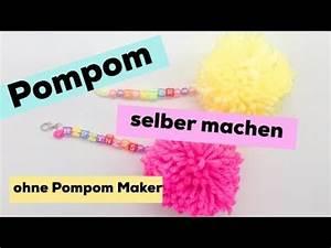 Selber Videos Machen : pompons selber machen s e anh nger als diy geschenke youtube ~ Watch28wear.com Haus und Dekorationen