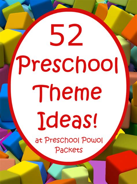 52 preschool themes amp free 2016 2017 preschool theme 964   3225066ff403a9b76b424a640cc58081