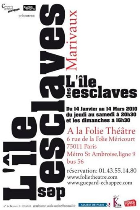 Resume L Ile Des Esclaves by A La Folie Th 201 194 Tre Gt Gt Fiche De Spectacle