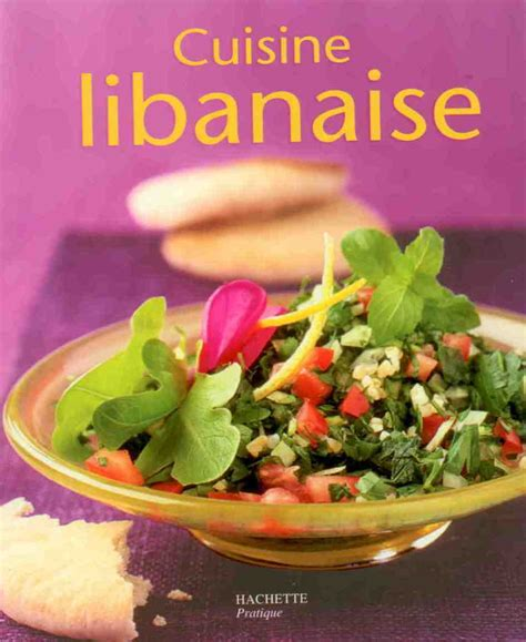 la cuisine libanaise antoineonline com cuisine libanaise