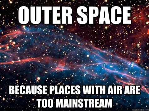 Space Meme - image gallery outer space meme funny