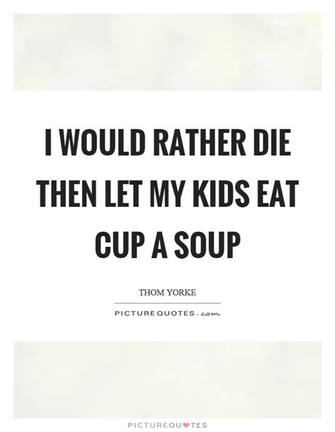 Chicken Soup For The Kids Soul Quotes
