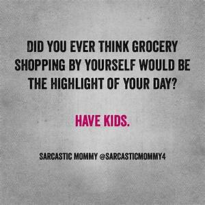 Best 25+ Parent... Shopping With Mom Quotes