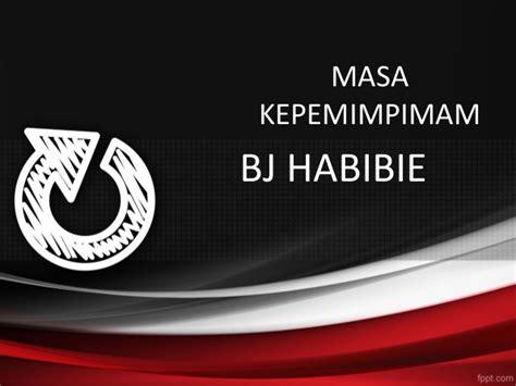 pemerintahan bj habibie